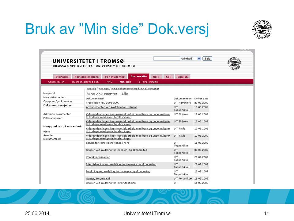 """Universitetet i Tromsø1125.06.2014 Bruk av """"Min side"""" Dok.versj"""