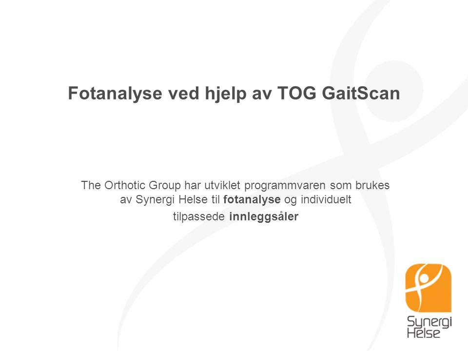Fotanalyse ved hjelp av TOG GaitScan The Orthotic Group har utviklet programmvaren som brukes av Synergi Helse til fotanalyse og individuelt tilpassed