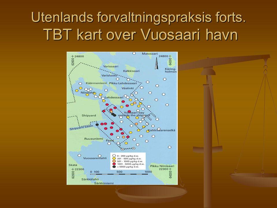 Utenlands forvaltningspraksis forts. TBT kart over Vuosaari havn