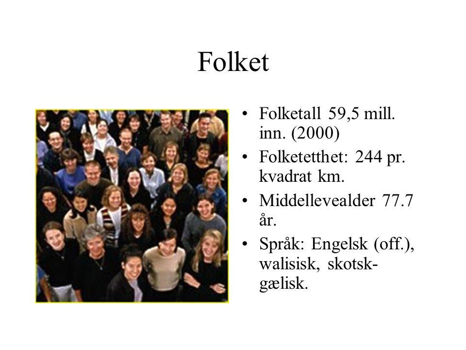 Folket •Folketall 59,5 mill.inn. (2000) •Folketetthet: 244 pr.
