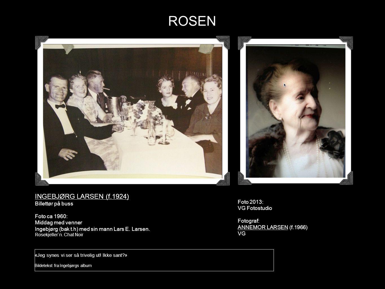 ROSEN INGEBJØRG LARSEN (f.1924) Billettør på buss Foto ca 1960: Middag med venner Ingebjørg (bak t.h) med sin mann Lars E. Larsen. Rosekjeller`n. Chat