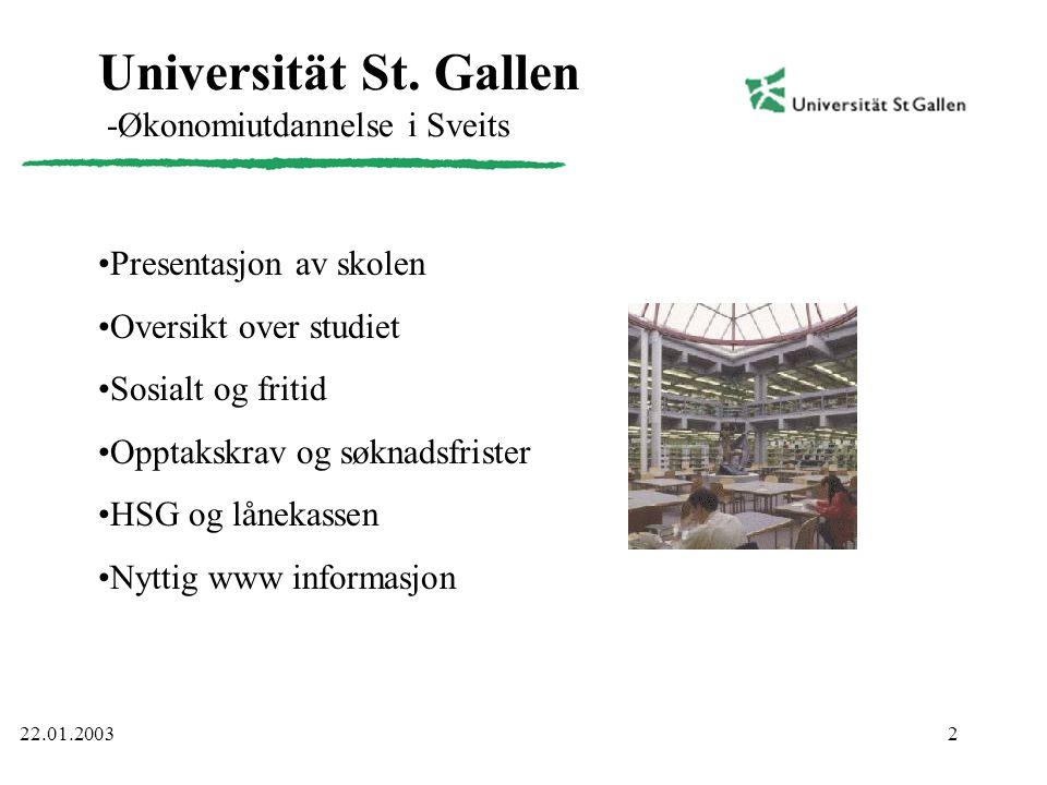 2 Universität St. Gallen -Økonomiutdannelse i Sveits •Presentasjon av skolen •Oversikt over studiet •Sosialt og fritid •Opptakskrav og søknadsfrister