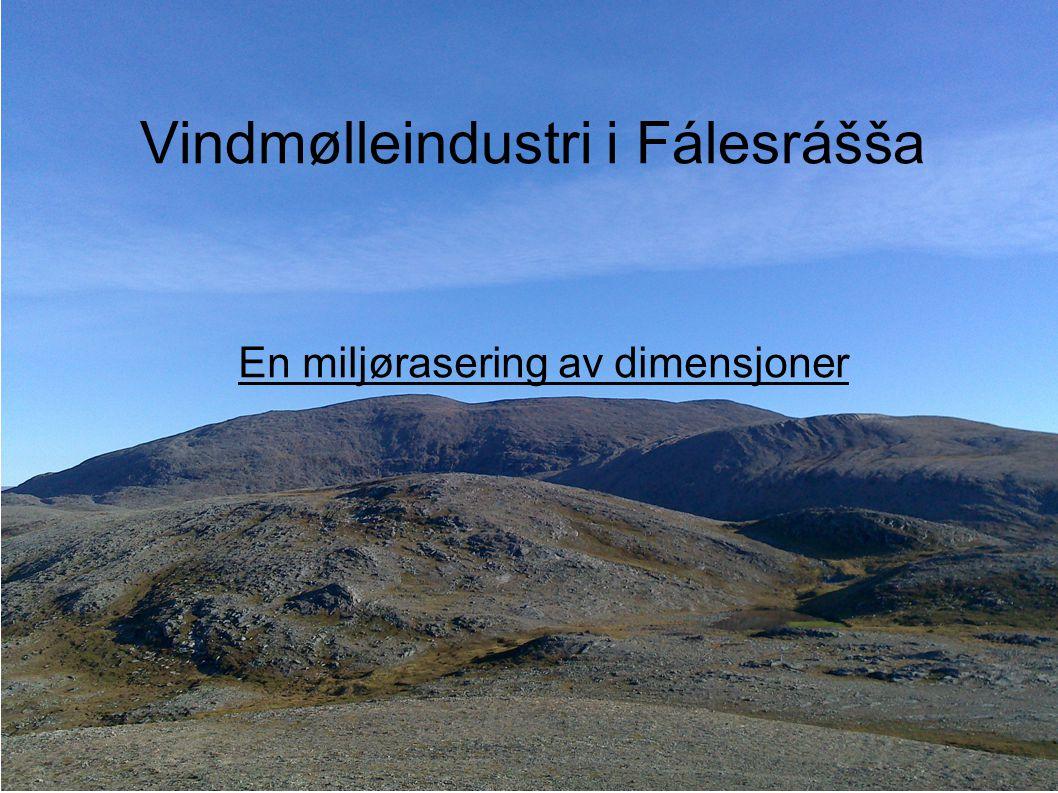 Vindmølleindustri i Fálesrášša En miljørasering av dimensjoner