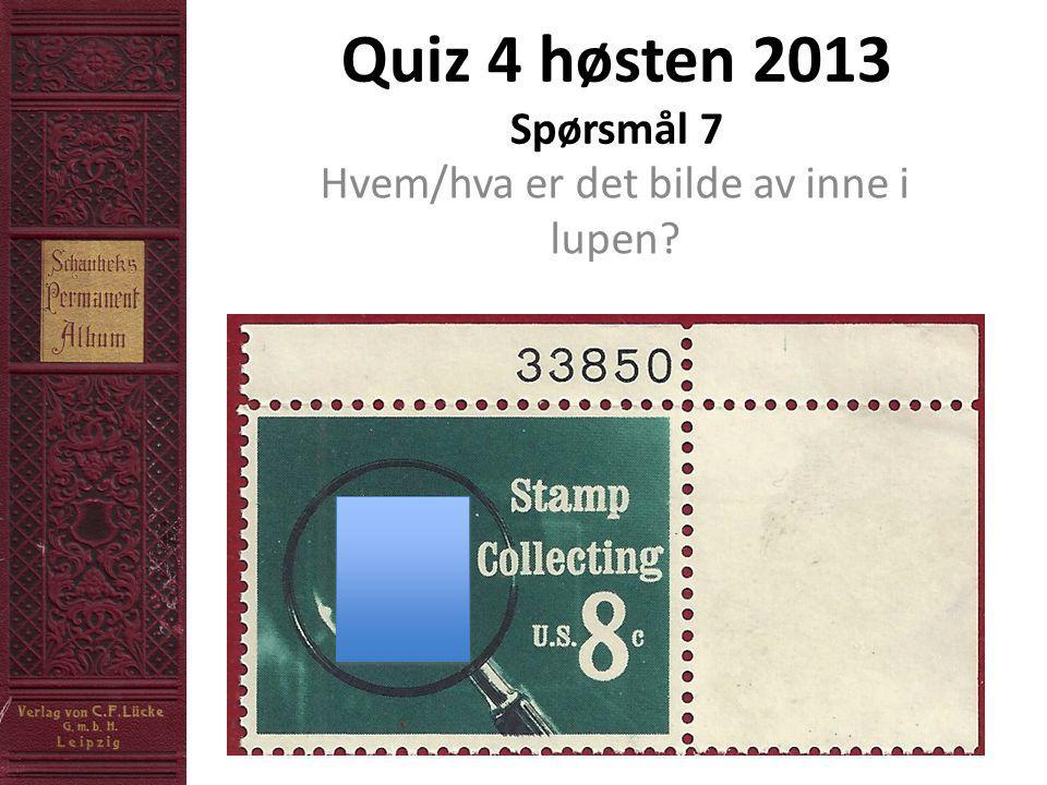 Quiz 4 høsten 2013 Spørsmål 7 Hvem/hva er det bilde av inne i lupen