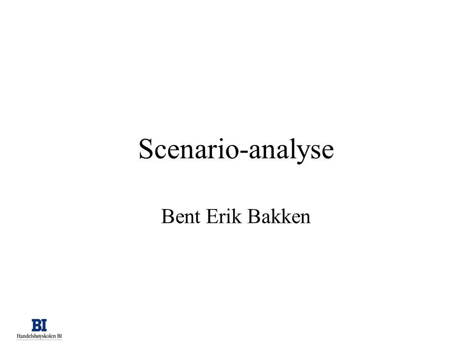 Scenario-analyse Bent Erik Bakken