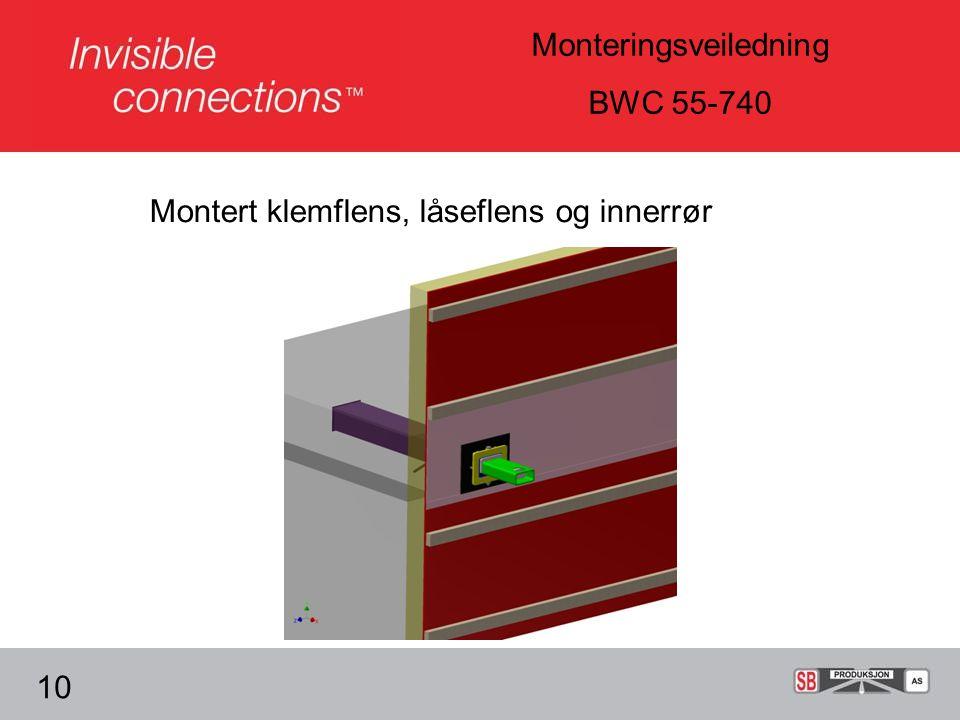Monteringsveiledning BWC 55-740 Montert klemflens, låseflens og innerrør 10
