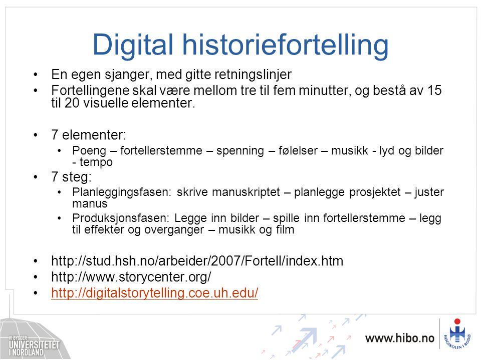 Digital historiefortelling •En egen sjanger, med gitte retningslinjer •Fortellingene skal være mellom tre til fem minutter, og bestå av 15 til 20 visu