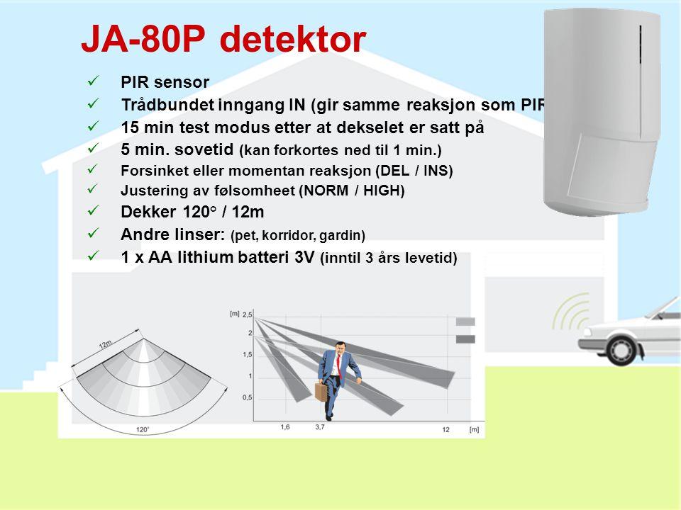 JA-80M detektor  Magnekontakt for dør og vindu  Universal sender (trigger på puls eller varig kontakt)  Brytere:  DEL / INS (forsinket / momentan