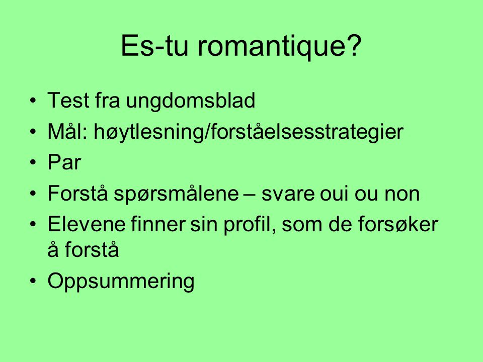 Es-tu romantique.