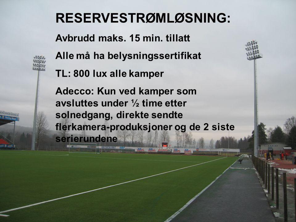 RESERVESTRØMLØSNING: Avbrudd maks.15 min.