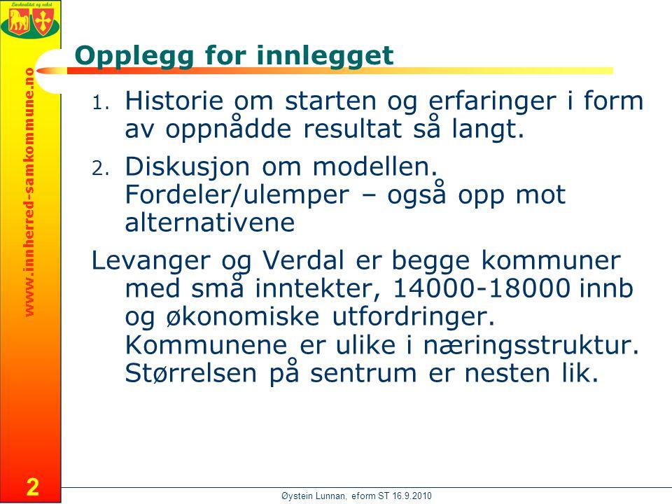 www.innherred-samkommune.no Øystein Lunnan, eform ST 16.9.2010 2 Opplegg for innlegget 1.