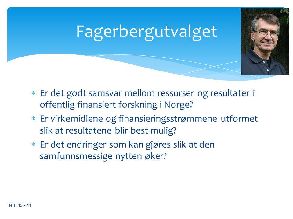  Er det godt samsvar mellom ressurser og resultater i offentlig finansiert forskning i Norge?  Er virkemidlene og finansieringsstrømmene utformet sl