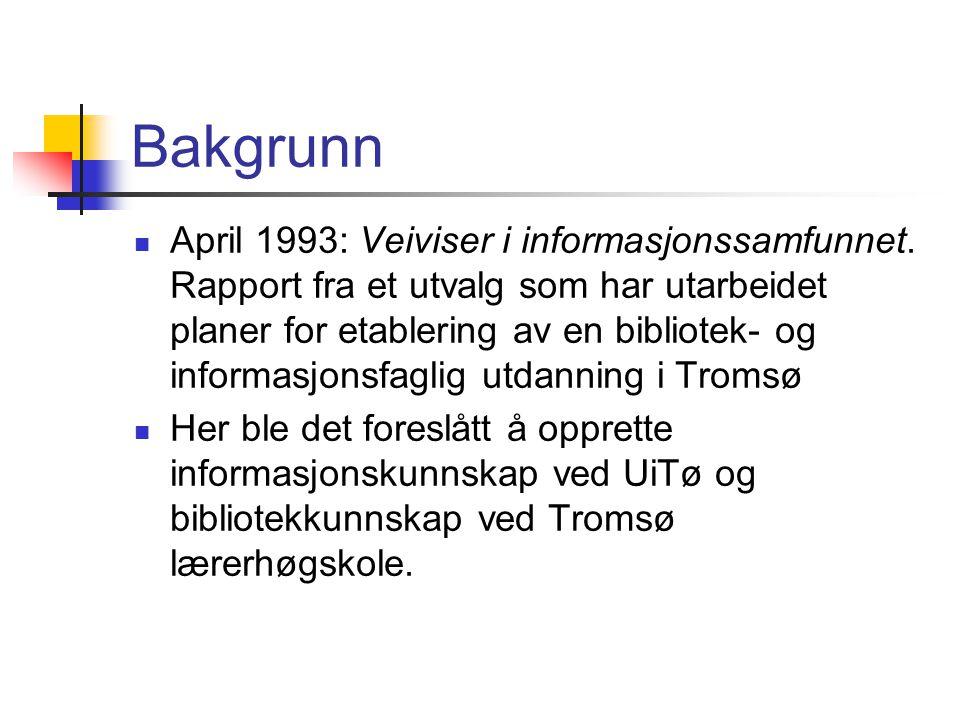 Bakgrunn  April 1993: Veiviser i informasjonssamfunnet. Rapport fra et utvalg som har utarbeidet planer for etablering av en bibliotek- og informasjo
