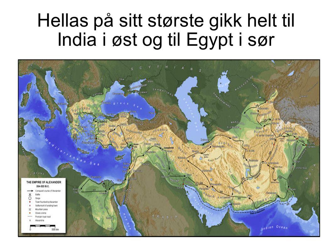 Hellas på sitt største gikk helt til India i øst og til Egypt i sør