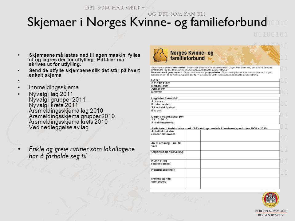 Skjemaer i Norges Kvinne- og familieforbund •Skjemaene må lastes ned til egen maskin, fylles ut og lagres der for utfylling. Pdf-filer må skrives ut f