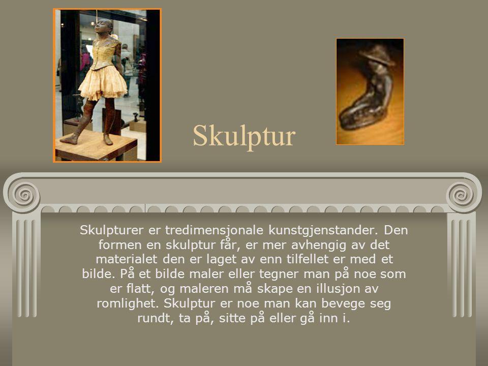 Skulptur Skulpturer er tredimensjonale kunstgjenstander.