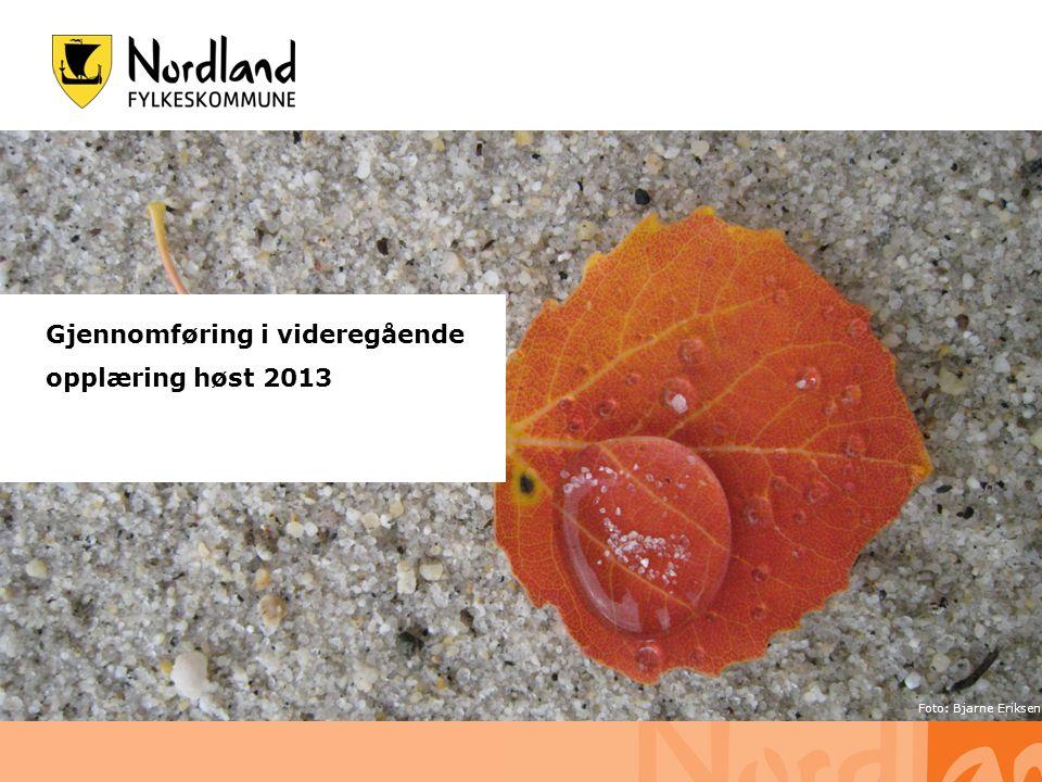 Gjennomføring i videregående opplæring høst 2013 Foto: Bjarne Eriksen