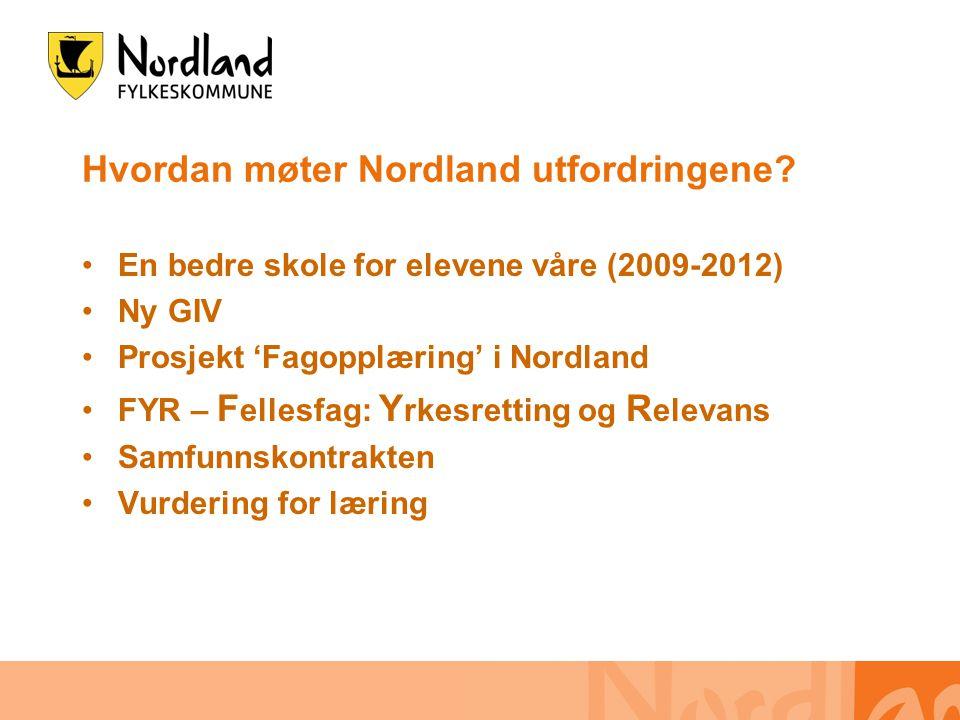 Hvordan møter Nordland utfordringene.