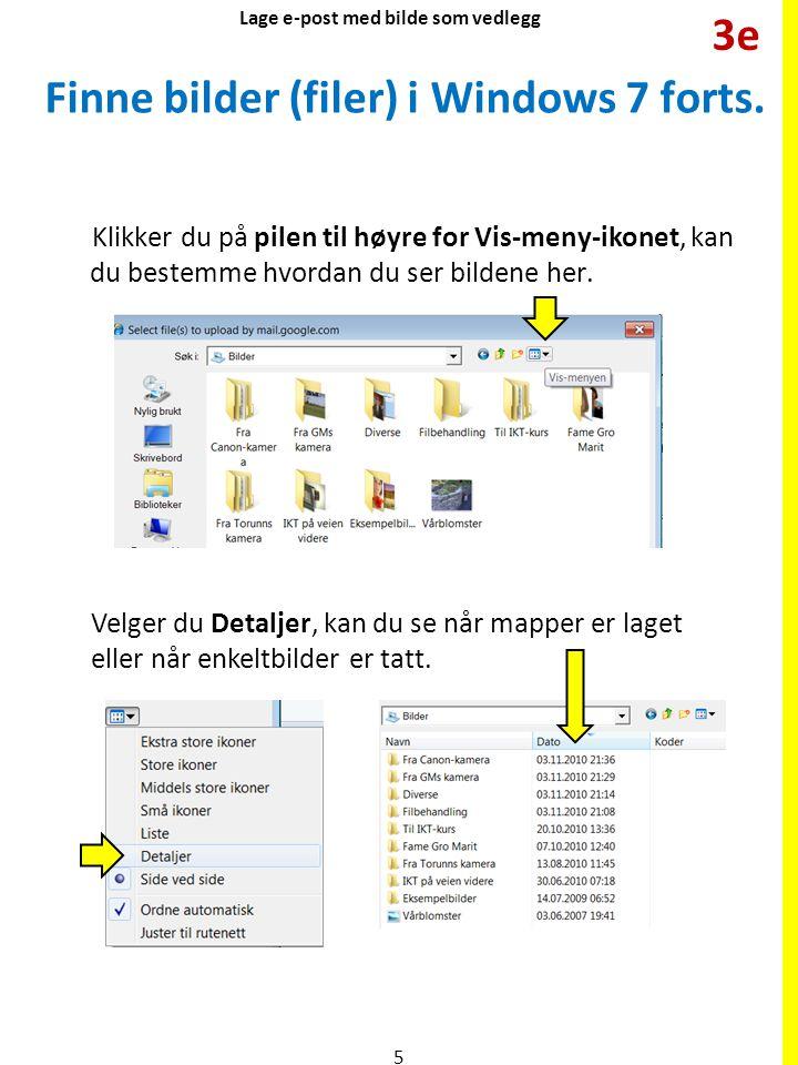 Finne bilder (filer) i Windows 7 forts. Klikker du på pilen til høyre for Vis-meny-ikonet, kan du bestemme hvordan du ser bildene her. Velger du Detal