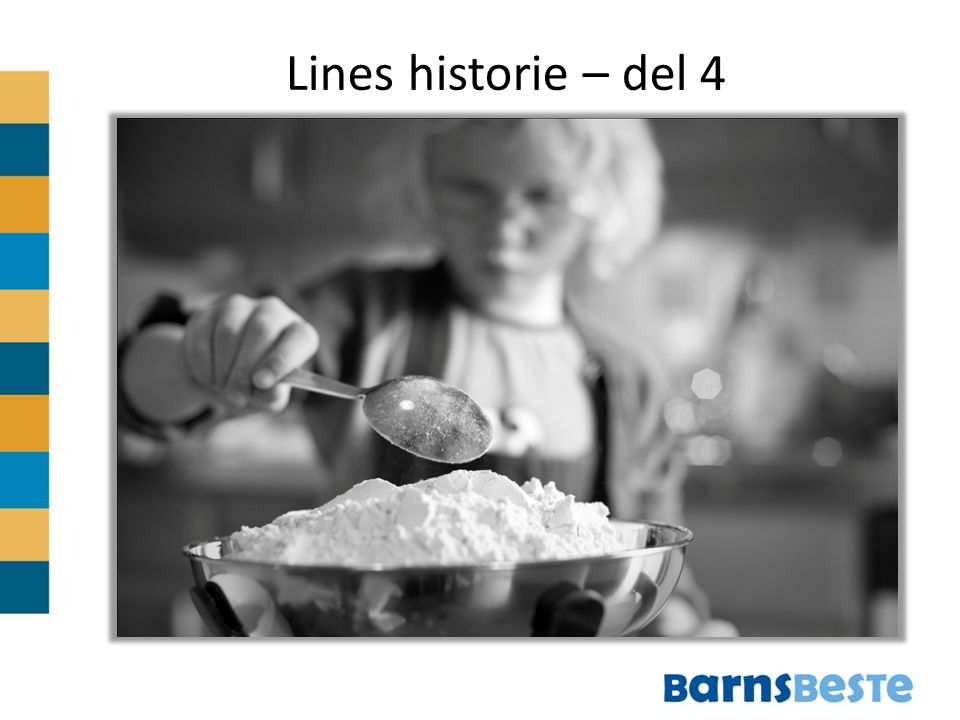 Lines historie – del 4
