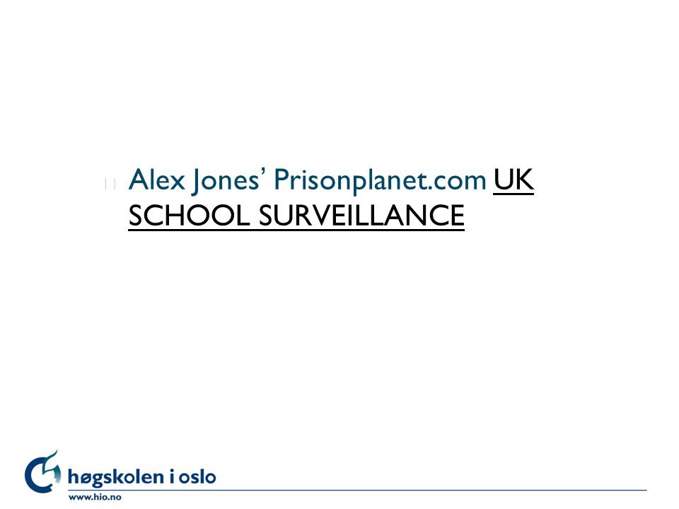 l Alex Jones' Prisonplanet.com UK SCHOOL SURVEILLANCEUK SCHOOL SURVEILLANCE