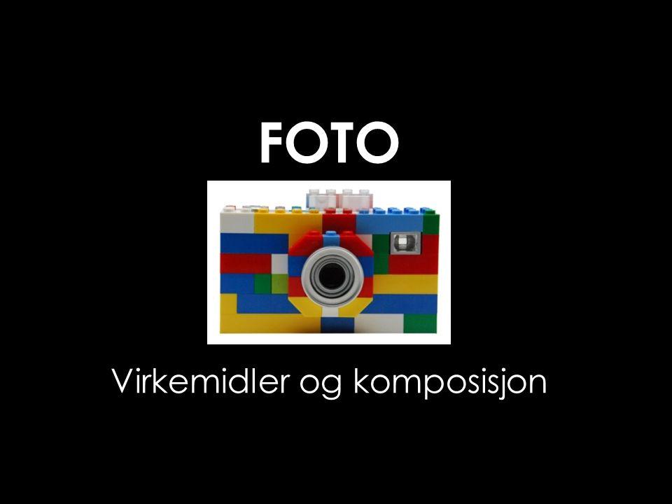 Virkemidler og komposisjon FOTO