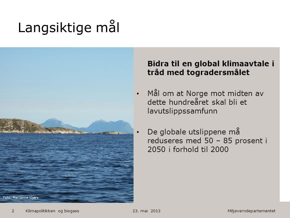 Miljøverndepartementet Norsk mal: Tekst med kulepunkter HUSK: krediter fotograf om det brukes bilde Langsiktige mål 23. mai 20132 Bidra til en global