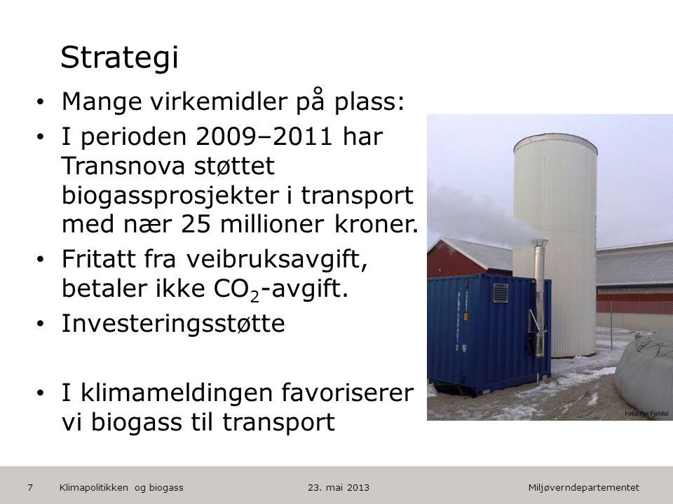 Miljøverndepartementet Norsk mal: Tekst med kulepunkter HUSK: krediter fotograf om det brukes bilde Strategi • Mange virkemidler på plass: • I periode