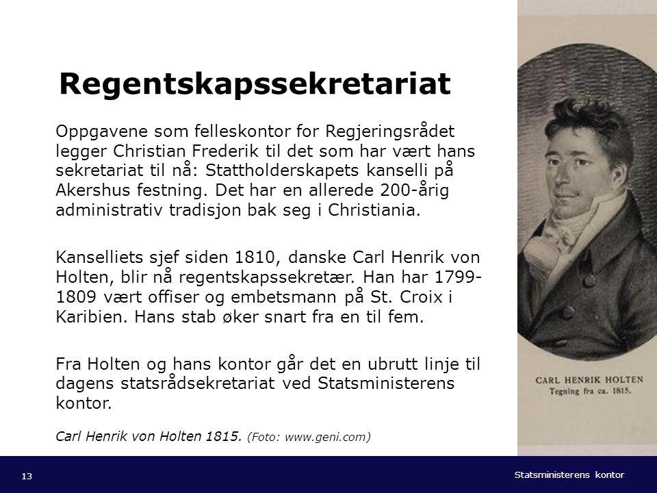 Statsministerens kontor Norsk mal: Tekst med kulepunkter - 1 vertikalt bilde Tips bilde: For best oppløsning anbefales jpg og png- format. Regentskaps