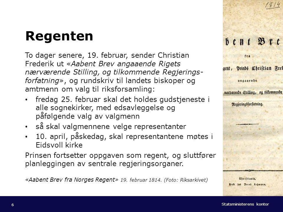 Statsministerens kontor Norsk mal: Tekst med kulepunkter - 1 vertikalt bilde Tips bilde: For best oppløsning anbefales jpg og png- format. Regenten To
