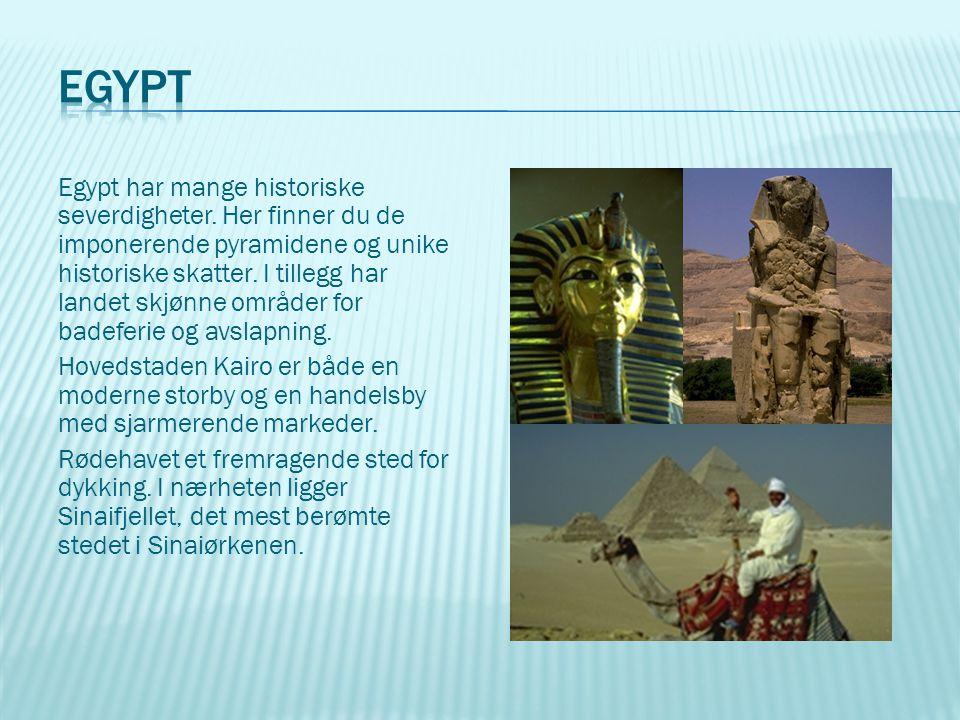 Egypt har mange historiske severdigheter. Her finner du de imponerende pyramidene og unike historiske skatter. I tillegg har landet skjønne områder fo