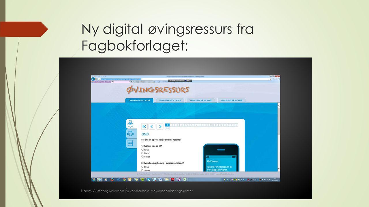 Ny digital øvingsressurs fra Fagbokforlaget: Nancy Austberg Salvesen Ås kommunale Voksenopplæringssenter