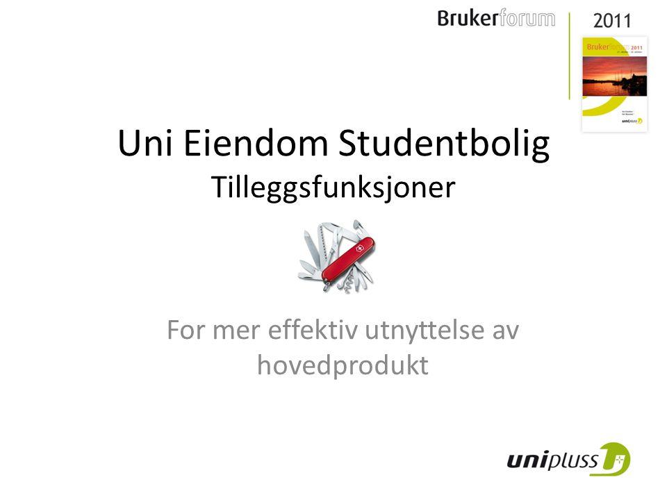 Uni Eiendom Studentbolig 40 organisasjoner (24/16) 23' boliger 900'' omsetning