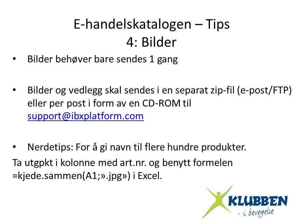 • Bilder behøver bare sendes 1 gang • Bilder og vedlegg skal sendes i en separat zip-fil (e-post/FTP) eller per post i form av en CD-ROM til support@i