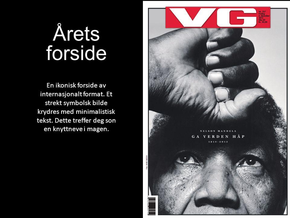 Årets forside En ikonisk forside av internasjonalt format. Et strekt symbolsk bilde krydres med minimalistisk tekst. Dette treffer deg son en knyttnev