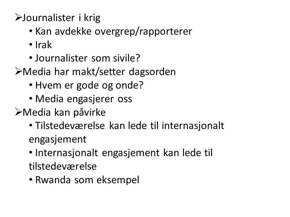  Journalister i felt sammen med soldater  Tryggere eller økt risiko.