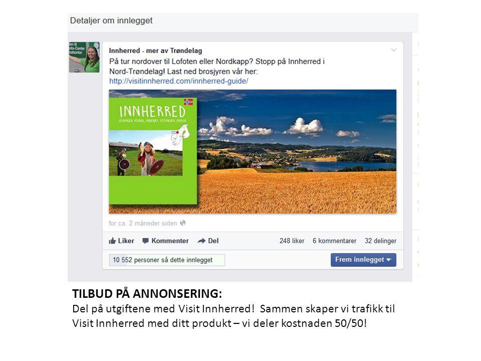 TILBUD PÅ ANNONSERING: Del på utgiftene med Visit Innherred.