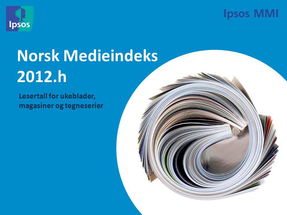 Norsk Medieindeks 2012.h Lesertall for ukeblader, magasiner og tegneserier