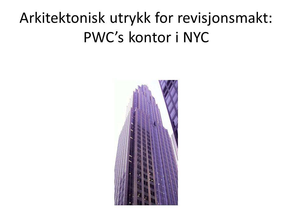 Arkitektonisk utrykk for revisjonsmakt: PWC's kontor i NYC