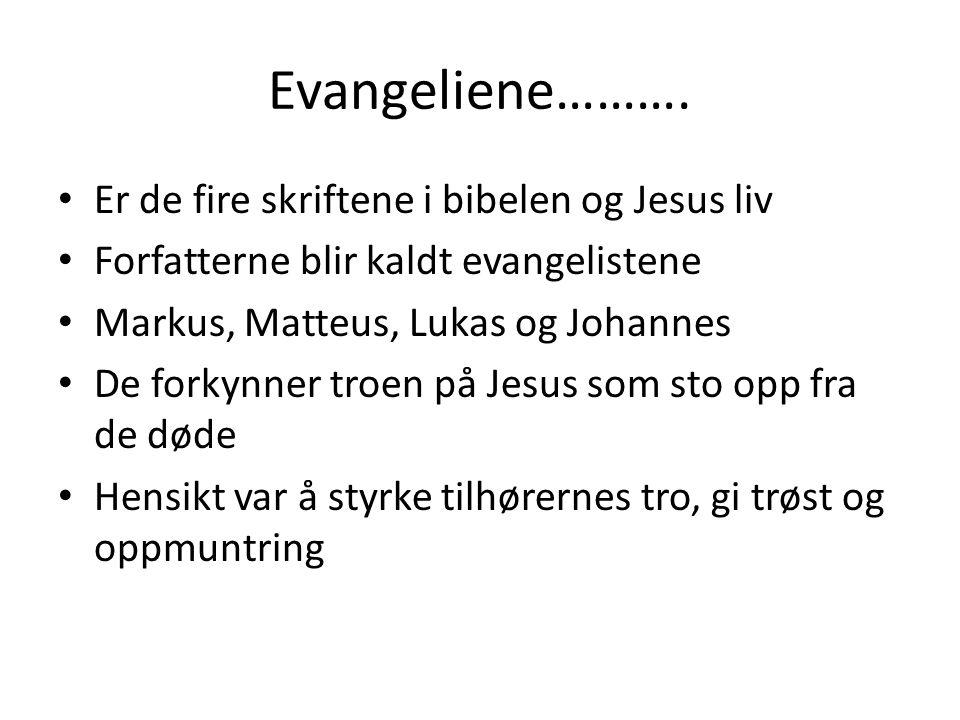 Evangeliene……….