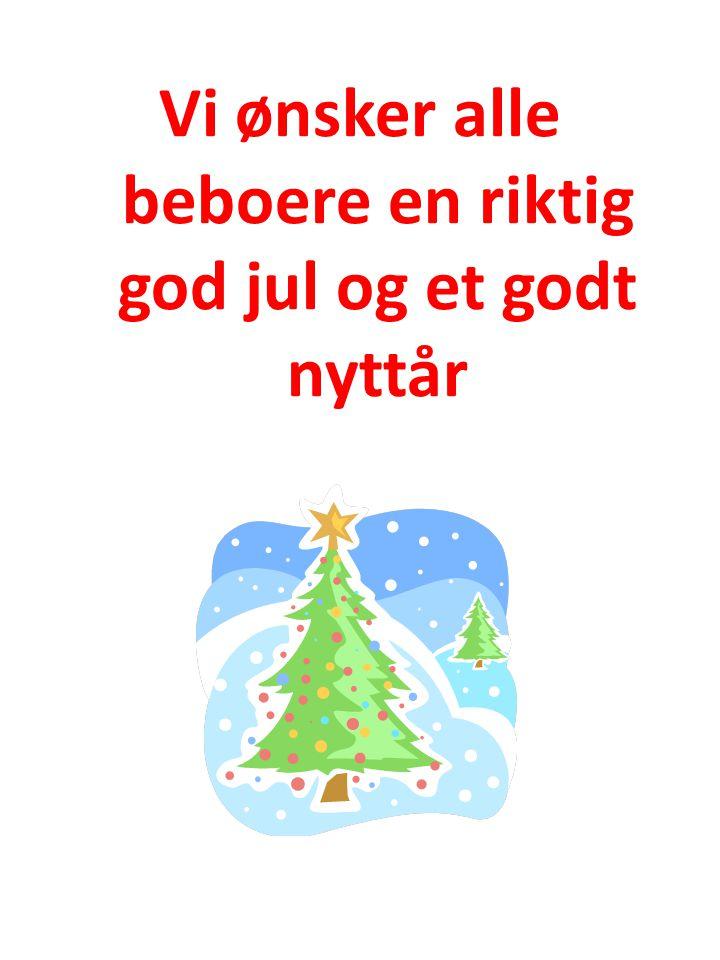 Vi ønsker alle beboere en riktig god jul og et godt nyttår