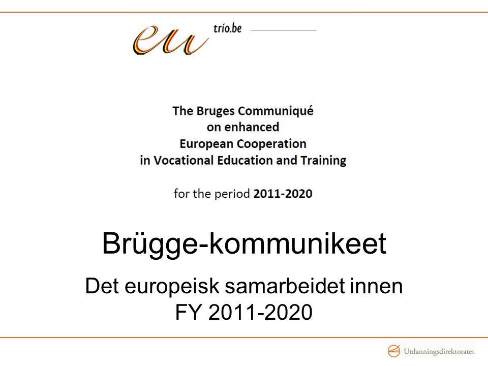 Brügge-kommunikeet Det europeisk samarbeidet innen FY 2011-2020