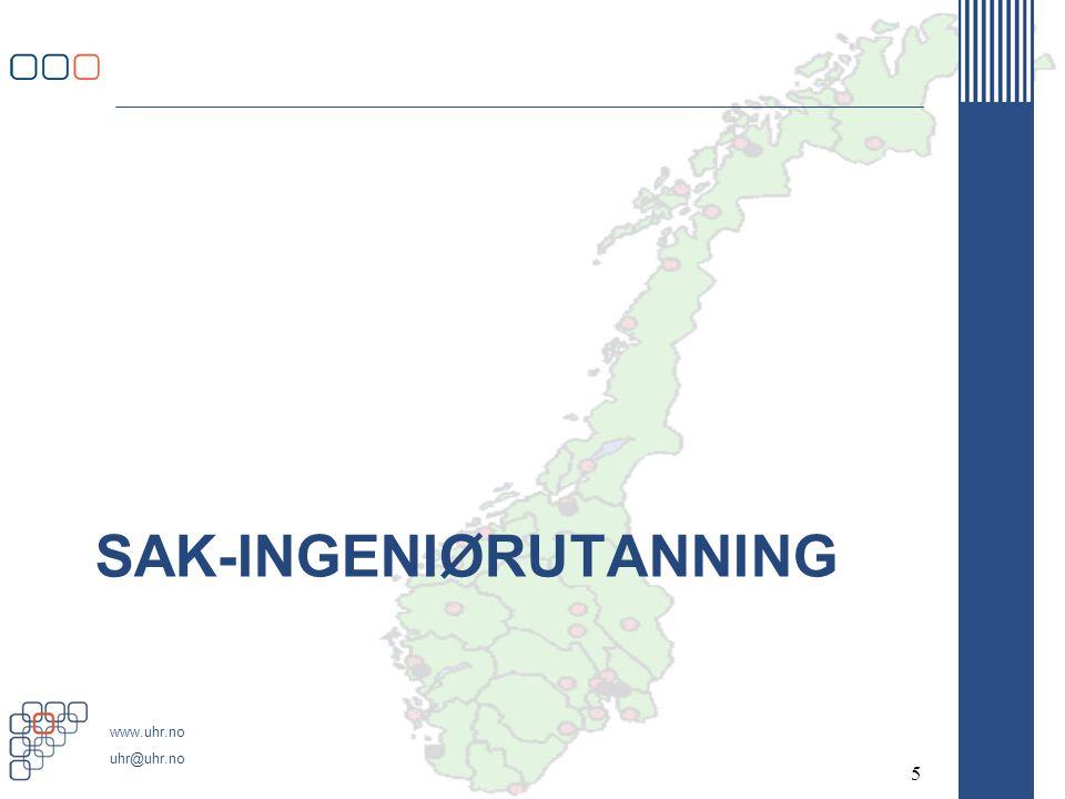 www.uhr.no uhr@uhr.no SAK-INGENIØRUTANNING 5