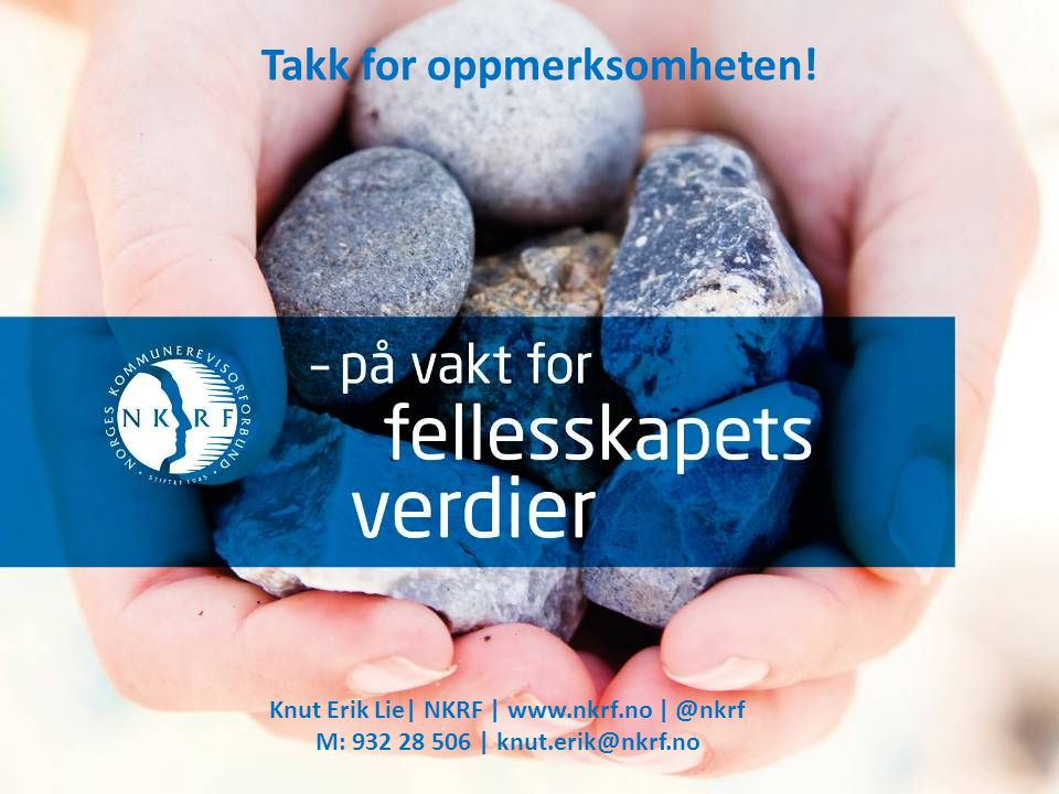 22 Knut Erik Lie| NKRF | www.nkrf.no | @nkrf M: 932 28 506 | knut.erik@nkrf.no Takk for oppmerksomheten!