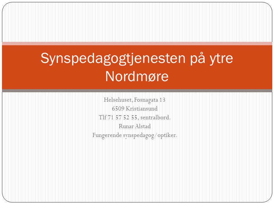 Helsehuset, Fosnagata 13 6509 Kristiansund Tlf 71 57 52 55, sentralbord.