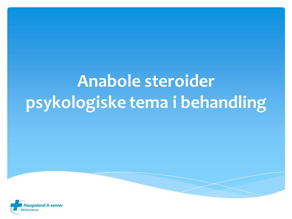 Anabole steroider psykologiske tema i behandling