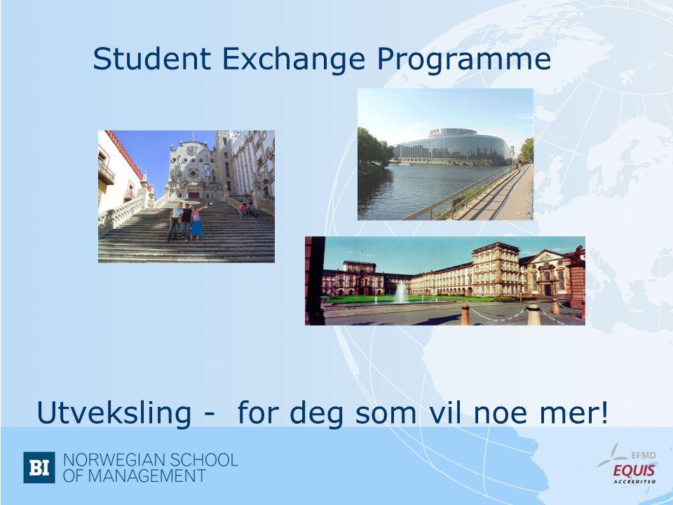 Student Exchange Programme Utveksling - for deg som vil noe mer!
