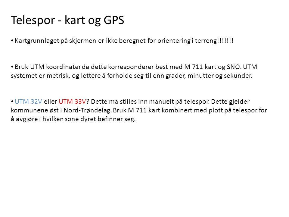 Telespor - kart og GPS • Kartgrunnlaget på skjermen er ikke beregnet for orientering i terreng!!!!!!.