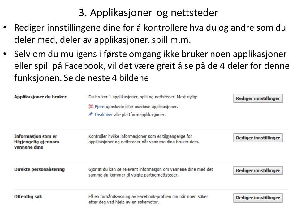 • «Applikasjoner du bruker» X Her kan du redigere eventuelle applikasjoner du bruker på Facebook.