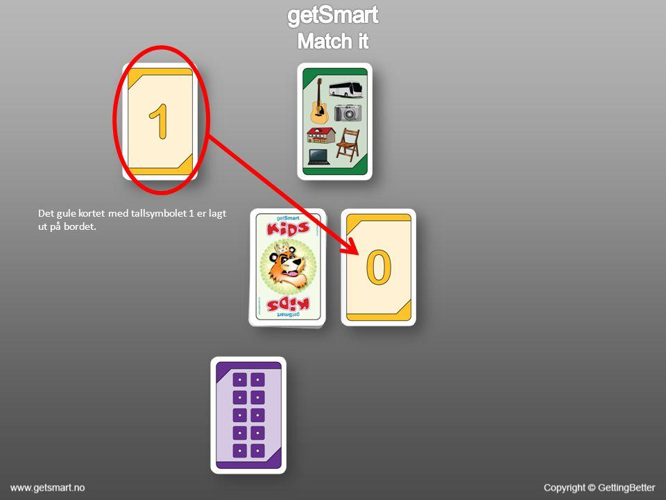 Det gule kortet med tallsymbolet 1 er lagt ut på bordet.